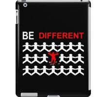 Be Different iPad Case/Skin