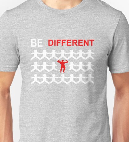 Be Different Unisex T-Shirt