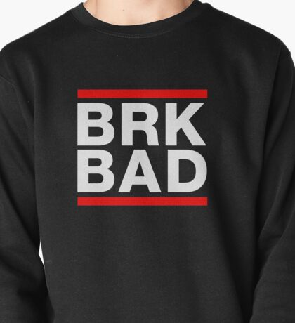BRK BAD Pullover