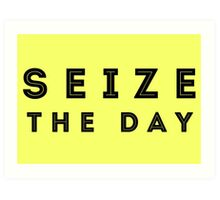 Seize the Day (Inline Black) Art Print