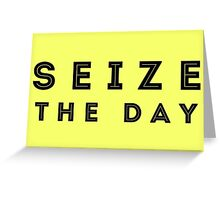 Seize the Day (Inline Black) Greeting Card