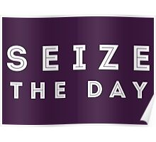 Seize the Day (Inline White) Poster