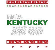 MAKE KENTUCKY GREAT AGAIN! Photographic Print