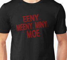 Eeny meeny miny moe - Walking dead Unisex T-Shirt