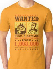 Wanted - Boris & Natasha Unisex T-Shirt
