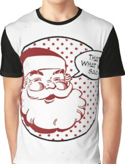 Santa Claus Is Coming Graphic T-Shirt