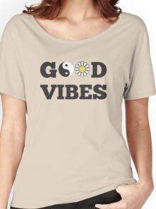 good vibes 1 Women's Relaxed Fit T-Shirt