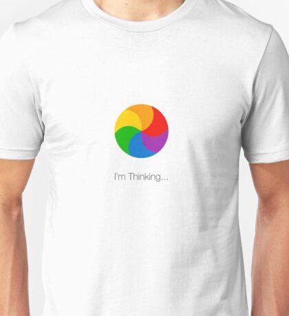 I'm Thinking... Unisex T-Shirt