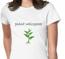 Plant Whisperer Womens Fitted T-Shirt