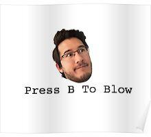 Press B To Blow Poster