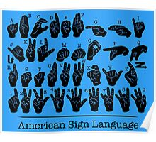 American Sign Language Chart - Blue version Poster