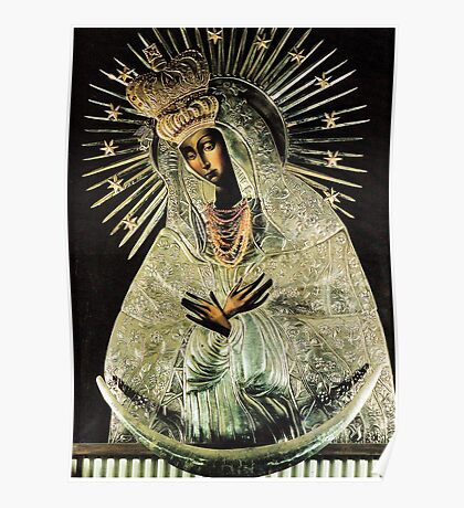 Black Madonna, Our Lady of Grace, Our Lady of Gate of Dawn, Virgin Mary Poster