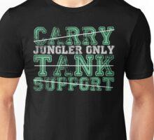 Jungler Only Unisex T-Shirt