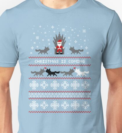 Christmas Is Coming Santa Edition  Unisex T-Shirt