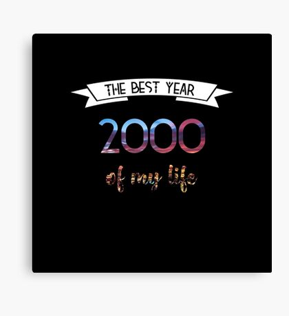 2000 The best year of my life Canvas Print