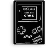HATE THE GAME Canvas Print