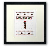 Howdy ho ! Framed Print
