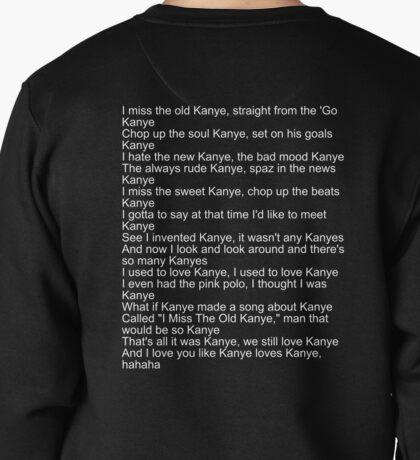 I love Kanye Pullover