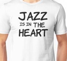 cool jazz is in the heart music t shirts Unisex T-Shirt