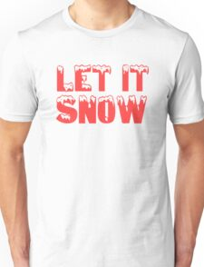 christmas cute typography let it snow frank sinatra t shirts Unisex T-Shirt
