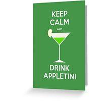 Keep Calm and Drink Appletini Greeting Card
