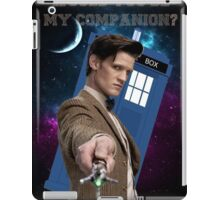 Would you be my companion? iPad Case/Skin