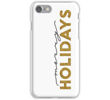 Merry holidays iPhone Case/Skin