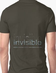 Invisible ~ T-Shirt