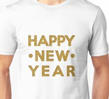 Happy New year in glitter gold  Unisex T-Shirt