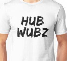 Hubwubz |  Hub Wubz Unisex T-Shirt