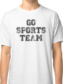 Go Sports Team Classic T-Shirt