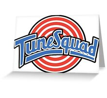 Tune Squad - Space Jam Greeting Card