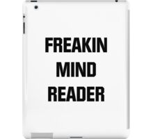 Freakin Mind Reader iPad Case/Skin