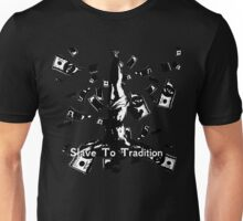 slave to tradition Unisex T-Shirt