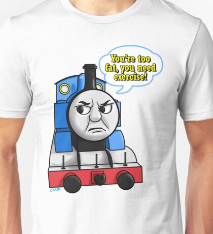 "Cheeky Thomas says ""UR 2 FAT"" Unisex T-Shirt"