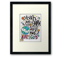 FMS Art Club Framed Print