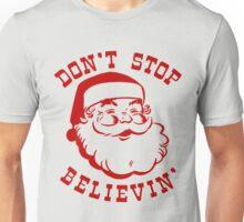 Don't Stop Believin' Santa T-Shirt Unisex T-Shirt