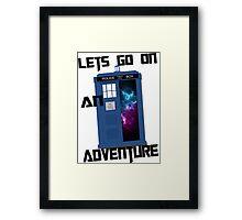 TARDIS- Let's go on an adventure #1 Framed Print
