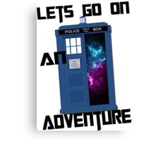 TARDIS- Let's go on an adventure #1 Canvas Print