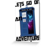 TARDIS- Let's go on an adventure #1 Greeting Card
