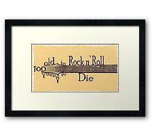 Too Old to Rock n' Roll, Too Young to Die - Grungy Guitar Design Framed Print