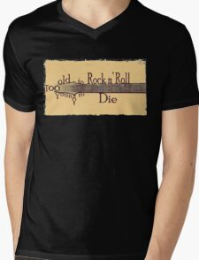 Too Old to Rock n' Roll, Too Young to Die - Grungy Guitar Design Mens V-Neck T-Shirt