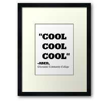 "COMMUNITY ABED ""COOL COOL COOL"" Framed Print"