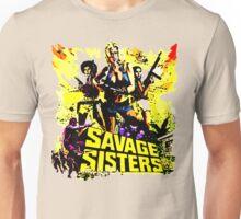 savage sisters Unisex T-Shirt