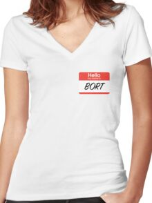 My son is also named Bort... Women's Fitted V-Neck T-Shirt