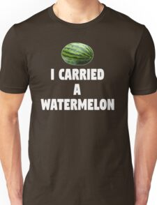 Dirty Dancing Quote - I Carried A Watermelon Unisex T-Shirt