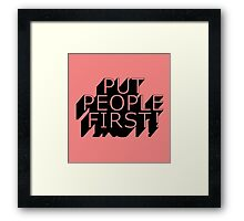 Put People First! Framed Print
