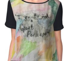 Looking for Alaska Quote Chiffon Top