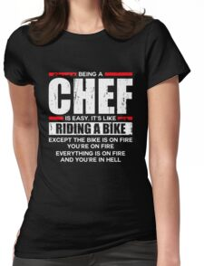 Being a Chef is Easy its Like Riding a Bike Womens Fitted T-Shirt