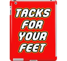 Tacks For Your Feet - Lego Parody iPad Case/Skin